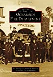 Oceanside Fire Department, Stu Sprung and Mark W. Finstuen, 0738581054