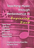 img - for Teaching Music through Performance in Beginning Band book / textbook / text book