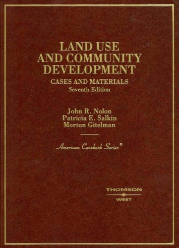 Land Use and Community Development: Cases and Materials...