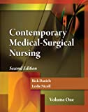 Contemporary Medical-Surgical Nursing, Volume 1 (Book Only), Daniels, Rick and Nicoll, Leslie H., 0840023367