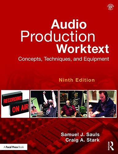 Audio Production Worktext: Concepts, Techniques, and Equipment por Craig A. Stark