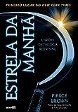 Estrela da manhã (Red Rising) (Portuguese Edition)