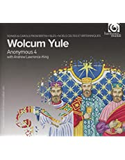 Wolcum Yule. Anonymous 4