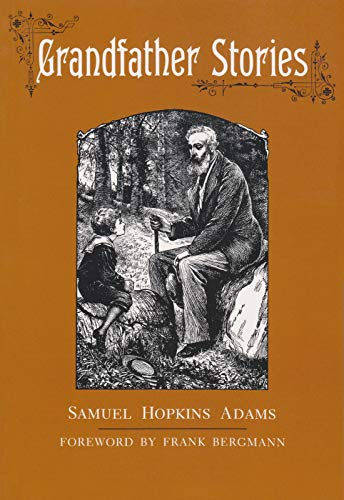 Grandfather Stories by Samuel Hopkins Adams