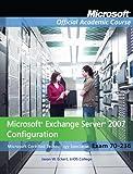 Microsoft Exchange Server 2007 Configuration 9780470874868