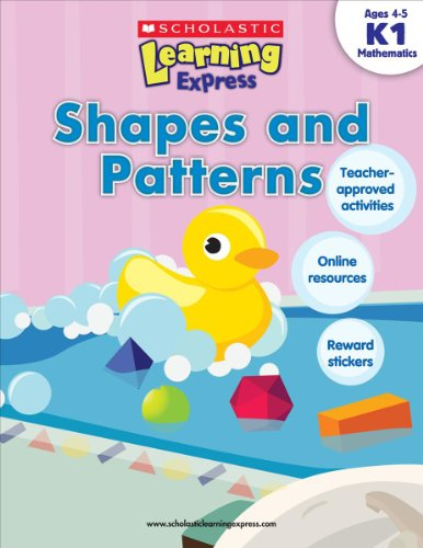 Scholastic Learning Express: Shapes and Patterns