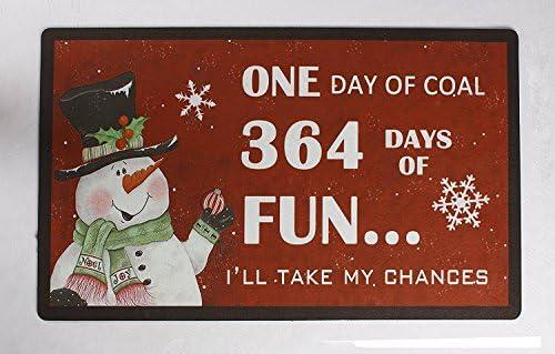 Rubber Indoor Outdoor Christmas Themed Doormat Decorative Rug Door Mat 29 x 17 Inch Christmas Decoration One Day of Coal 364 Days of Fun