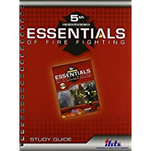 Study Guide for Essentials of Fire Fighting