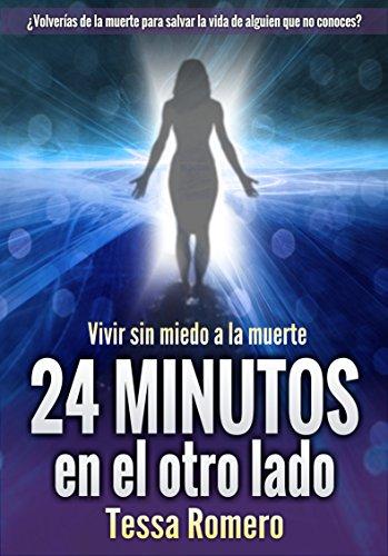 24 minutos en el otro lado Vivir sin miedo a la mu