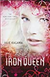 The Iron Queen (Iron Fey)