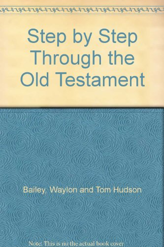 Step by Step Through the Old Testament