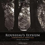 Rousseau's Elysium. Ermenonville Revisited, Van den Broek, Gerard J., 9088900906