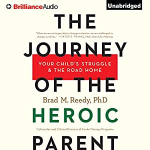 The Journey of the Heroic Parent Audiobook