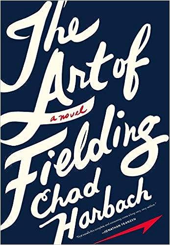 The Art of Fielding: A Novel: Harbach, Chad: 0884593763814: Amazon ...