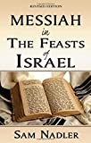 Messiah in the Feasts of Israel