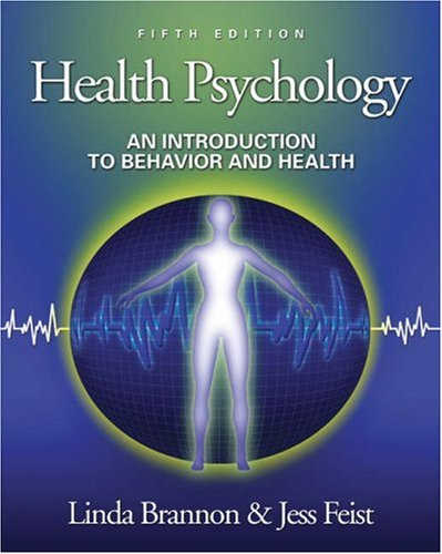 Health Psychology: An Introduction to Behavior and Health (with InfoTrac), Fifth Edition