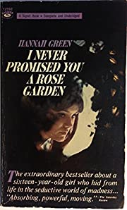 I Never Promised You A Rose Garden –…