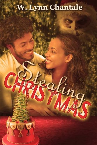 Stealing Christmas by Lynn Chantale