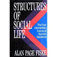 STRUCTURES OF SOCIAL LIFE
