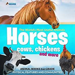 amazon com the world s most useful animals horses cows chickens