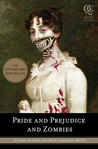 Book: Pride and Prejudice and Zombies - The Classic Regency Romance - Now with Ultraviolent Zombie Mayhem by Jane Austen, Seth Grahame-Smith
