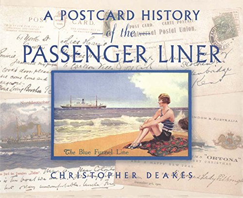 Postcards Ocean Liners - A Postcard History of the Passenger Liner