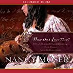 How Do I Love Thee | Nancy Moser