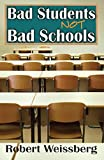 img - for Bad Students, Not Bad Schools book / textbook / text book