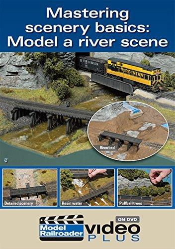 - Mastering Scenery Basics - Model a River Scene by Model Railroader Magazine Staff