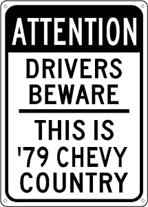 1979 79 CHEVY CHEVETTE Drivers Beware Sign - 10 x 14 Inches
