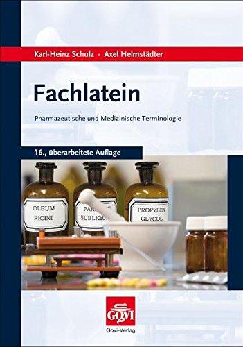 Fachlatein: Pharmazeutische und medizinische Terminologie