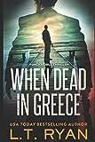 When Dead in Greece (Jack Noble) (Volume 5)