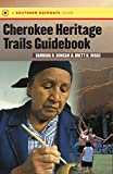 img - for Cherokee Heritage Trails Guidebook book / textbook / text book