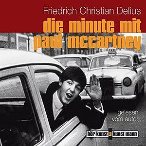 Die Minute mit Paul McCartney Hörbuch