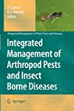 Integrated Management of Arthropod Pests and Insect Borne Diseases, , 9400732236