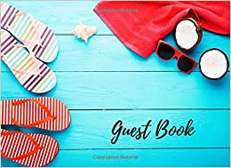 Book Guest Book: Beach House Guest Book, Suitable For Weddings and Other Uses. Free Layout To Use as you wish for Names and Addresses, or Advice, Wishes, Comments or Predictions. (Guests)