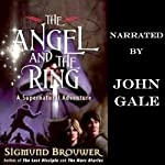 The Angel and the Ring: Guardian Angel, Book 1 | Sigmund Brouwer