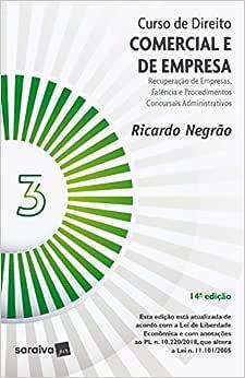 Curso de Direito Comercial e de Empresa - Vol. 3 - 14ª Edição de 2020: Volume 3