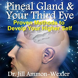 Pineal Gland & Third Eye Audiobook