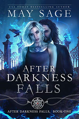 After Darkness Falls: A Vampire Romance by [Sage, May]