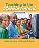 img - for Teaching In the Middle School (4th Edition) by M. Lee Manning (2011-04-21) book / textbook / text book