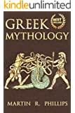 Greek Mythology: Discover the Ancient Secrets of Greek Mythology (Ancient Greece, Ancient Civilizations, Greek History, Greek Gods, Titans, Zeus, Hercules) ... Titans, Gods, Zeus, Hercules Book 1)