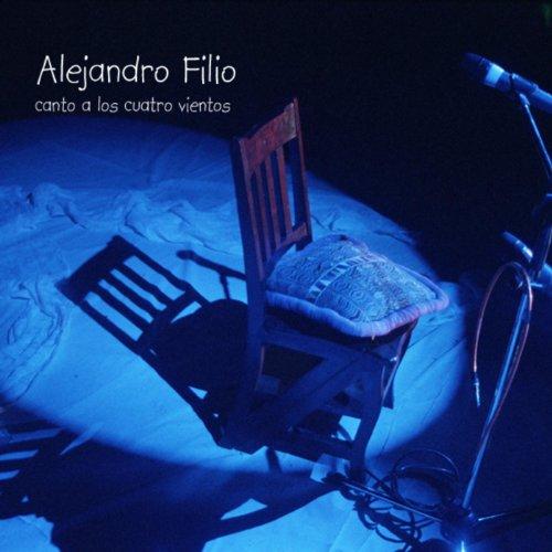 Amazon.com: Canto a Los Cuatro Vientos: Alejandro Filio: MP3 Downloads