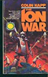 The Ion War, Colin Kapp, 0441372171