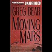 Moving Mars | Greg Bear