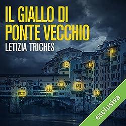 Il giallo di Ponte Vecchio (Le indagini di Giuliano Neri 1)