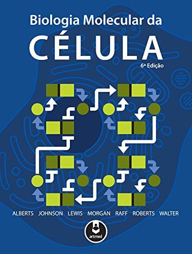 Biologia Molecular da Célula