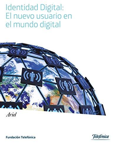 identidad-digital-el-nuevo-usuario-en-el-mundo-digital-spanish-edition