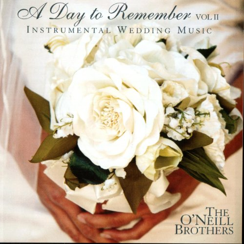 A Day To Remember Vol. II: Instrumental Wedding Music By