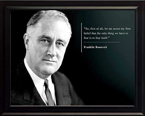 Franklin Roosevelt Photo Picture Poster Framed Quote